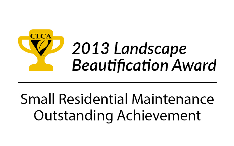 CLCA 2013 Landscape Beautification Award Small Residential Maintenance Outstanding Achievement